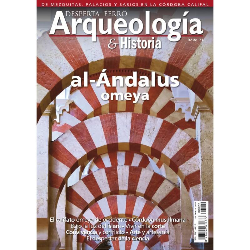 DESPERTA FERRO_ ARQUEOLOGIA & HISTORIA Nº22_ AL-ANDALUS OMEYA