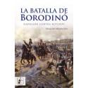 DESPERTA FERRO_ LA BATALLA DE BORODINO. NAPOLEON CONTRA KUTUZOV