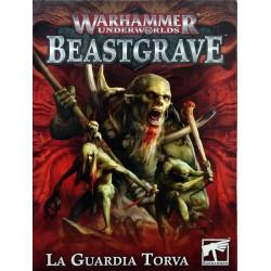 WARHAMMER UNDERWORLDS BEASTGRAVE_ LA GUARDIA TORVA
