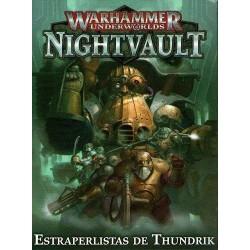 GW_ WARHAMMER UNDERWORLDS NIGHTVAULT_ ESTRAPERLISTAS DE THUNDRIK
