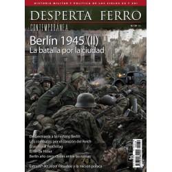 DESPERTA FERRO CONTEMPORANEA Nº39_ BERLIN 1945 (II) LA BATALLA POR LA CIUDAD
