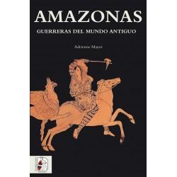DESPERTA FERRO_ AMAZONAS. GUERRERAS DEL MUNDO ANTIGUO