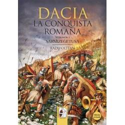 DESPERTA FERRO_DACIA, LA CONQUISTA ROMANA. Vol.1