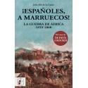 DESPERTA FERRO_ ¡ESPAÑOLES, A MARRUECOS! LA GUERRA DE ÁFRICA 1859-1860