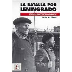 DESPERTA FERRO_ LA BATALLA POR LENINGRADO. 900 DÍAS ASEDIADOS POR LA WEHRMACHT