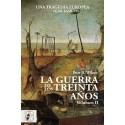DESPERTA FERRO_ LA GUERRA DE LOS TREINTA AÑOS. VOLUMEN II. Una Tragedia Europea 1630-1648