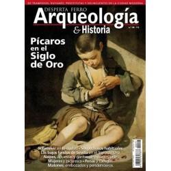 DESPERTA FERRO_ ARQUEOLOGIA & HISTORIA Nº20_ PICAROS EN EL SIGLO DE ORO
